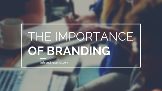 Importance Of Branding: What's In A Name?